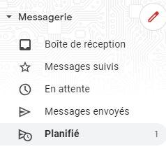 """Menu """"planifié"""" sur Gmail"""